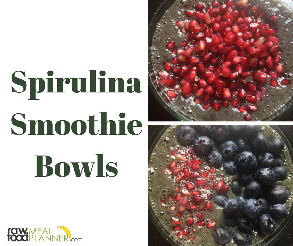 Spirulina Smoothie Bowls