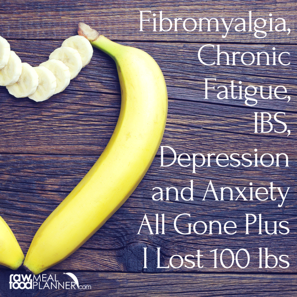 Fibromyalgia, Chronic Fatigue, IBS, Depression and Anxiety All Gone Plus I Lost 100 lbs